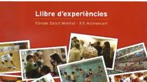Llibre d'experiències del XX aniversari de Fòrum salut mental
