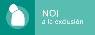 No! a la exclusión